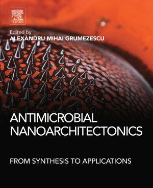 Antimicrobial Nanoarchitectonics