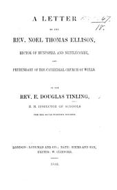 A Letter to the Rev. N. T. Ellison [relating to the public inspection of Schools].