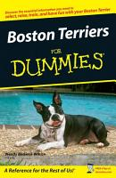 Boston Terriers For Dummies PDF