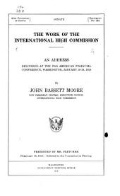 The Work of the International High Commission: An Address Delivered at the Pan American Financial Conference, Washington, January 19-24, 1920