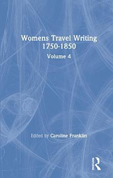 Womens Travel Writing 1750 1850 PDF