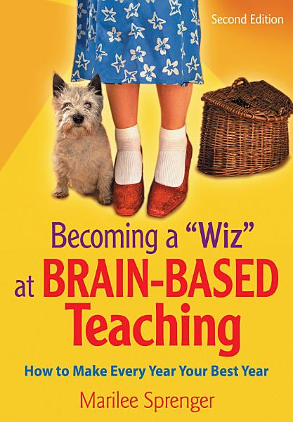 Becoming a  Wiz  at Brain Based Teaching PDF