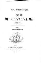 Livre du centenaire, 1794-1894 ...: Services militaires. 1894