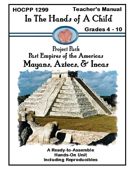 Mayans  Aztecs    Incas PDF
