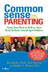 Common Sense Parenting, 3rd edition