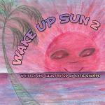 Wake Up Sun 2