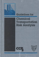 Guidelines for Chemical Transportation Risk Analysis