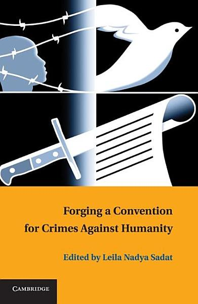 Forging a Convention for Crimes against Humanity