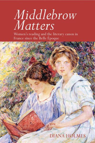 Download Middlebrow Matters Book