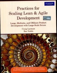 Practices For Scaling Lean Agile Development Large Multisite And Offshore Product Development With Large Scale Scrum Book PDF