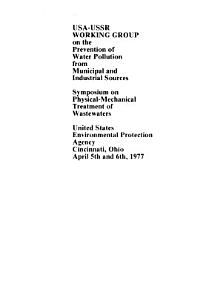 Symposium on Physical Mechanical Treatment of Wastewaters  United States Environmental Protection Agency  Cincinnati  Ohio  April 5th and 6th  1977