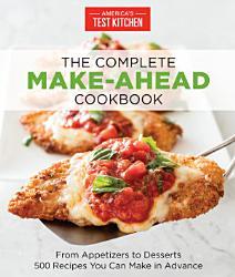 The Complete Make Ahead Cookbook Book PDF