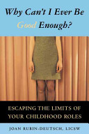 Why Can t I Ever Be Good Enough  Book