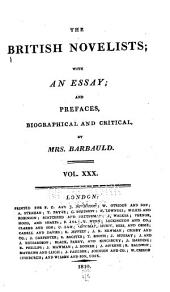 The British Novelists: With an Essay, and Prefaces, Biographical and Critical by Mrs. Barbauld, Volume 30
