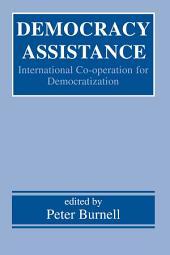 Democracy Assistance: International Co-operation for Democratization