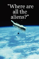Where Are All the Aliens