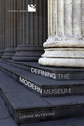 Defining the Modern Museum: A Case Study of the Challenges of Exchange