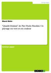 """""""Quadri friulani"""" de Pier Paolo Pasolini. Un paysage en vers et en couleur"""