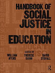Handbook of Social Justice in Education