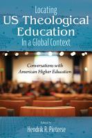 Locating US Theological Education In a Global Context PDF