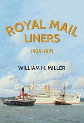 Royal Mail Liners 1925 1971
