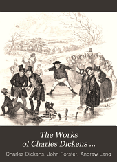 The Works of Charles Dickens ...: Pickwick papers