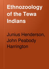 Ethnozoology of the Tewa Indians