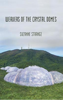 Weavers of the Crystal Domes PDF