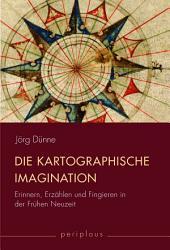 Die kartographische Imagination PDF