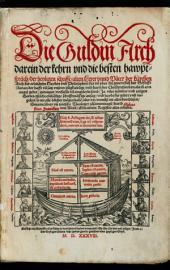 Die Guldin Arch darein der kehrn unnd die besten hauptsprüch der Heyligen Schrifft ... verfasset unn eingeleibt seind ...