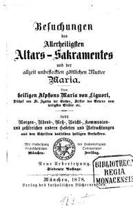 Besuchungen des Allerheiligsten Altars Sakramentes und der allzeit unbefleckten g  ttlichen Mutter Maria PDF