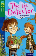 Oxford Reading Tree TreeTops Fiction  Level 12  The Lie Detector