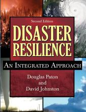 Disaster Resilience: An Integrated Approach (2nd Ed.)