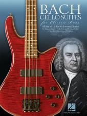Bach Cello Suites for Electric Bass
