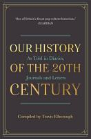 Our History of the 20th Century PDF