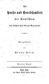Die Poesie und Beredsamkeit der Deutschen, von Luthers Zeit bis zur Gegenwart: Band 4