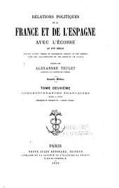 v.3-4 Correspondances françaises 1515-1603. v. 5. Correspondances espagnoles, 1562-1588