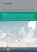 Offshore Grids in Low Carbon Energy Systems PDF