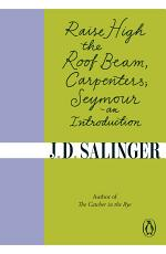 Raise High the Roof Beam  Carpenters  Seymour   an Introduction PDF