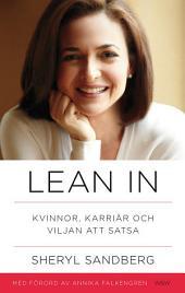 Lean in: Kvinnor, karriär och viljan att satsa