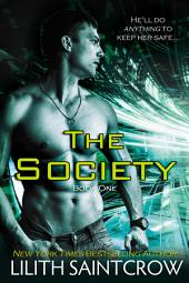 The Society: Volume 1