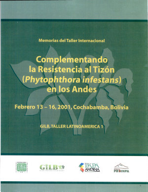 Proceedings of the International Workshop Complementing Resistance to Late Blight  Phytophthera Infestans  in the Andes PDF