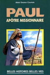 Saint Paul: Apôtre missionnaire