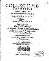 Collegii metaphysici disputatio XXI, Ex Aristotelis vers lib. B. Cap. 3