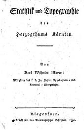 Statistik und Topographie des Herzogthums Kärnten