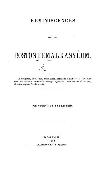 Reminiscences of the Boston Female Asylum
