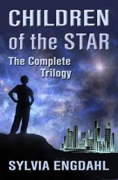Children of the Star:The Complete Trilogy
