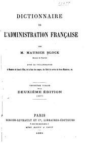 Dictionnaire de l'administration française: Volume1