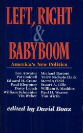 Left, Right & Babyboom: America's New Politics
