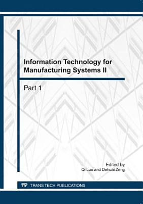 Information Technology for Manufacturing Systems II PDF